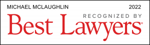 Michael McLaughlin - Best Lawyers 2022